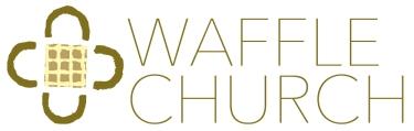 Waffle Church